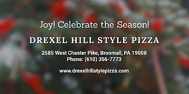 Season's Greetings from Drexel Hill Style Pizza